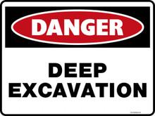 Danger Sign - DEEP EXCAVATION