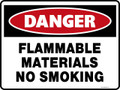 Danger Sign - FLAMMABLE MATERIALS NO SMOKING