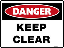 Danger Sign - KEEP CLEAR
