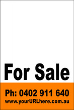 For Sale Sign No. 22 Customise your Ph & URL