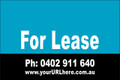 For Lease Sign No. 3 Landscape Customise your Ph & URL