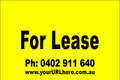 For Lease Sign No. 6 Landscape Customise your Ph & URL