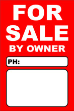 For Sale By Owner FSBO Sign No: 3- Red