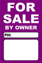 For Sale By Owner FSBO Sign No: 10- Purple