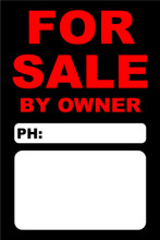For Sale By Owner FSBO Sign No: 12- Red/Black