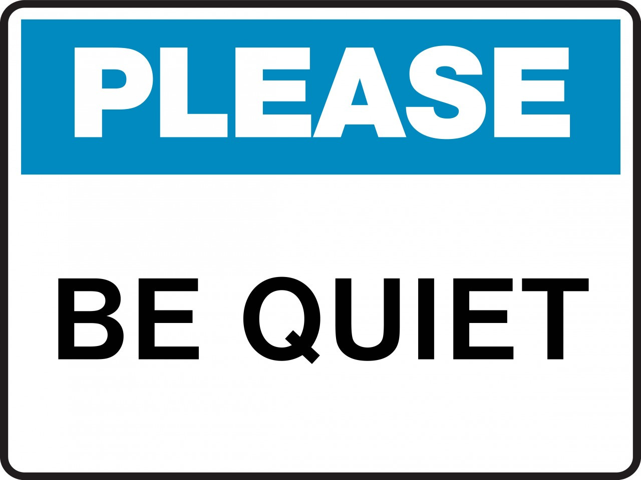 Housekeeping Sign Please Be Quiet Ready Signs