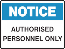 NOTICE - AUTHORISED PERSONNEL ONLY