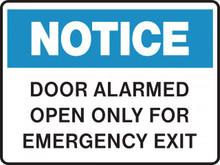 NOTICE - DOOR ALARMED OPEN ONLY FOR EMERGENCY EXIT