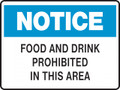 NOTICE - FOOD AND DRINK PROHIBITED IN THIS AREA