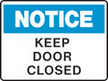 NOTICE - KEEP DOOR CLOSED