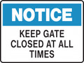 Notice Sign - KEEP GATE CLOSED AT ALL TIMES