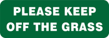 GARDEN & LAWN SIGN - PLEASE KEEP OFF THE GRASS