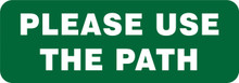 GARDEN & LAWN SIGN - PLEASE USE THE PATH