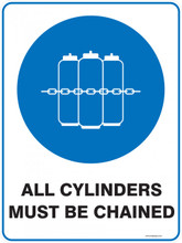 Mandatory Sign - ALL CYLINDERS MUST BE CHAINED
