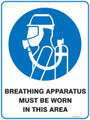 Mandatory Sign - BREATHING APPARATUS MUST BE WORN IN THIS AREA