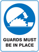 Mandatory Sign - GUARDS MUST BE IN PLACE