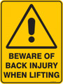 Warning  Sign - BEWARE OF BACK INJURY WHEN LIFTING