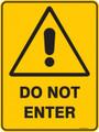 Warning  Sign - DO NOT ENTER