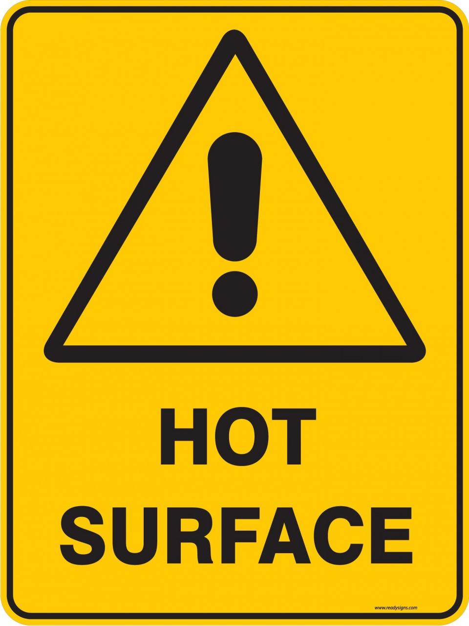 Warning Sign Hot Surface Ready Signs