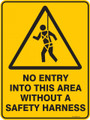 Warning  Sign - NO ENTRY INTO THIS AREA WITHOUT A SAFETY HARNESS