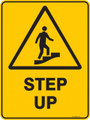 Warning  Sign - STEP UP
