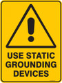 Warning  Sign - USE STATIC GROUNDING SERVICES