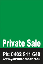 Private Sale Sign No: 4. - Green Customise your own Phone & URL