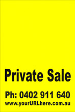 Private Sale Sign No: 6. - Yellow Customise your own Phone & URL
