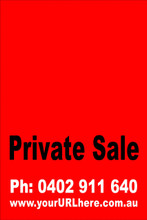 Private Sale Sign No: 8 - Red Customise your own Phone & URL