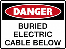 DANGER - BURIED ELECTRIC CABLE BELOW