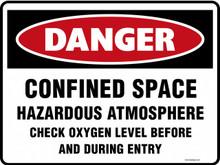 DANGER - CONFINED SPACE HAZARDOUS ATMOSPHERE CHECK OXYGEN LEVEL