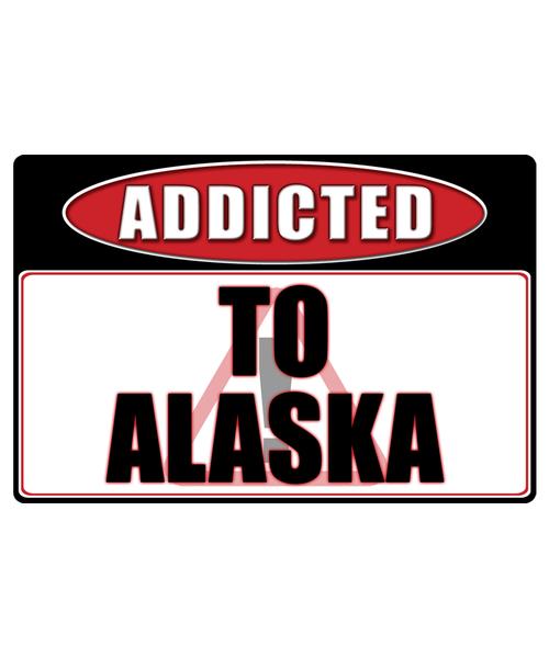 Alaska - Addicted Warning Sticker