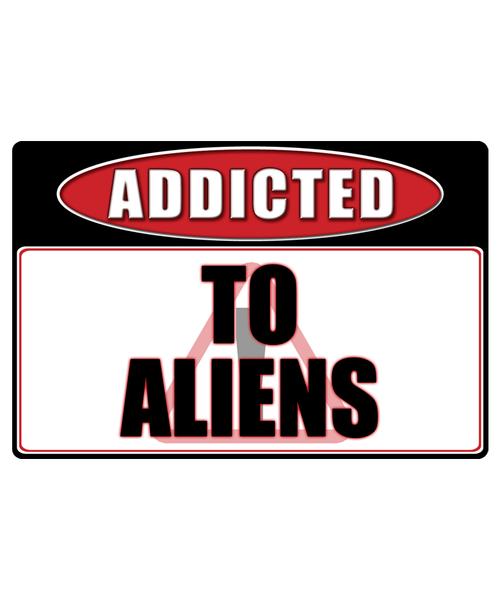 Aliens - Addicted Warning Sticker