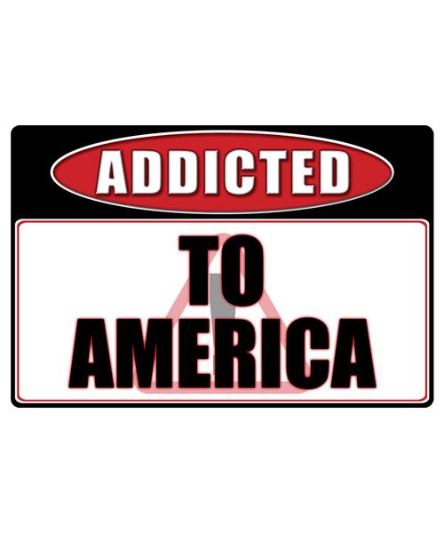 America - Addicted Warning Sticker