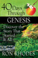 40 Days Through Genesis by Ron Rhodes
