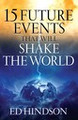 15 Future Events That Will Shake the World-Ed Hindson 2 copies