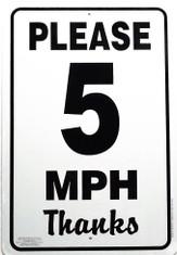 """Please 5 MPH Thanks Sign / 12""""x18"""" / Wht & Blk"""