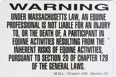 "Warning Sign Equine Liability Massachusetts Sign / 12""H x18""W / Wht & Blk"
