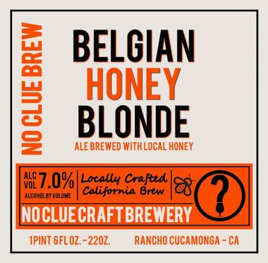 No Clue Belgian Honey Blonde 22oz