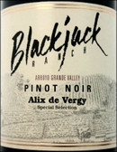 Blackjack Ranch Alix de Vergy Special Selection Pinot Noir