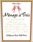 Folie a Deux Menage a Trois California Rose