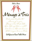 Menage a Trois California Rose