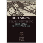 Bert Simon Serriger Wurtzberg Riesling Beerenauslese