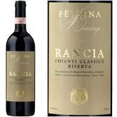 Felsina Rancia Chianti Classico Riserva DOCG