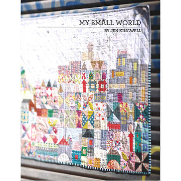 Jen Kingwell - My Small World