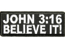 John 3:16 Believe It Biker Patch