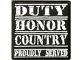 Duty Honor Country Proudly Served Biker Patch