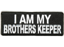 I Am My Brother's Keeper white Biker Patch