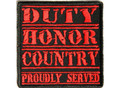 Duty Honor Country Proudly Served in red Biker Patch