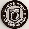Bring'em Home Or Send Us Back POW Patch  Biker Patch